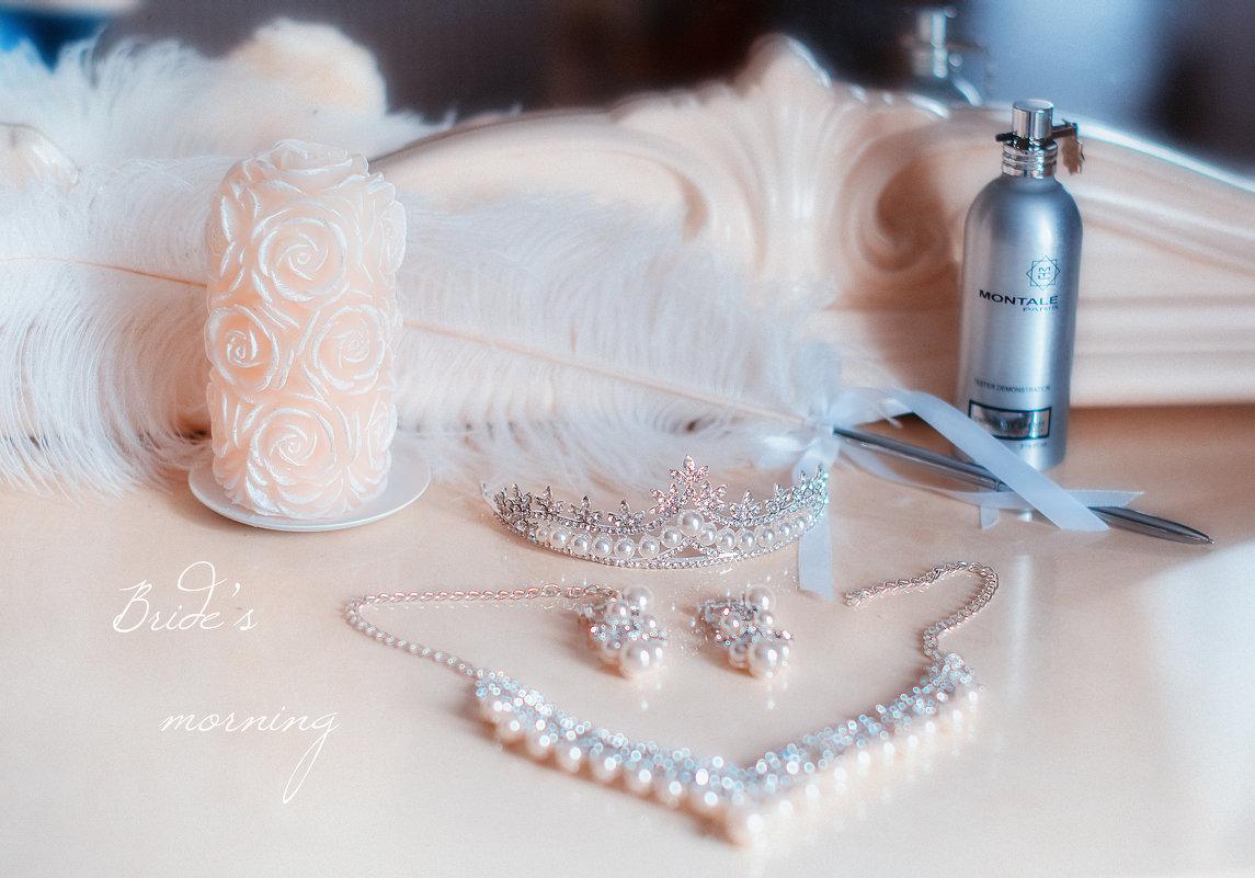 Утро невесты (приятные мелочи!) - Ольга Егорова