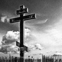 ... возвышается крест :: Андрей Качин