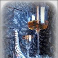 Жизнь надо пить , смакуя :: Ирина Сивовол