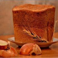 О хлебе насущном (2) :: galina tihonova