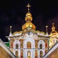 Киево Печерская Лавра - центральный вход (ночь) :: Богдан Петренко