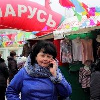 Верка, белорусская ярмарка приехала! :: Юрий Гайворонский