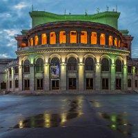 Армения. Ереван. Оперный театр (2) :: Борис Гольдберг