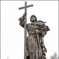 Князь Владимир....Боровицкая площадь Москва.... :: Юрий Яньков