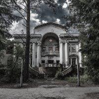 Старый санаторий :: Николай Мелонов