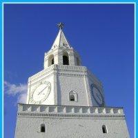 Спасская башня Казанского кремля :: Марина Домосилецкая