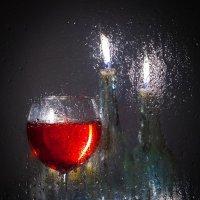 Бокал вина в дождливый вечер :: Константин Ощепков