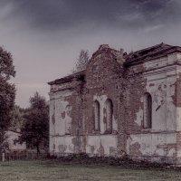 Руины церкви. :: Андрий Майковский