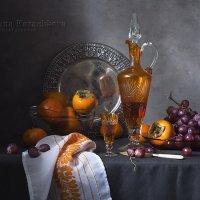 Хурма, наливка, виноград №2 :: Татьяна Карачкова