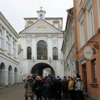 Ворота Аушрос («Ворота Зари») со стороны города :: Елена Павлова (Смолова)