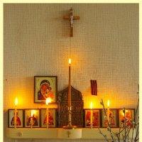 Светлое Христово Воскресение...Пасха ! :: Юрий Куликов